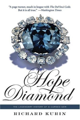 Hope Diamond: The Legendary History of a Cursed Gem 9780060873523