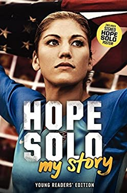 Hope Solo: My Story (Young Readers' Edition) 9780062220653