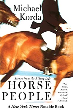 Horse People: Scenes from the Riding Life 9780060936761