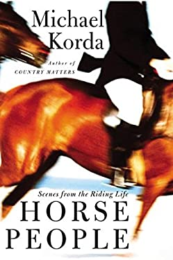 Horse People: Scenes from the Riding Life 9780066212524