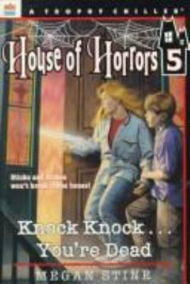 House of Horrors #05: Knock, Knock...You're Dead