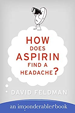 How Does Aspirin Find a Headache? 9780060740948