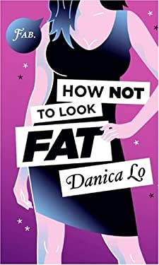 How Not to Look Fat 9780060891787