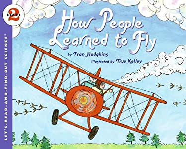 How People Learned to Fly 9780064452212