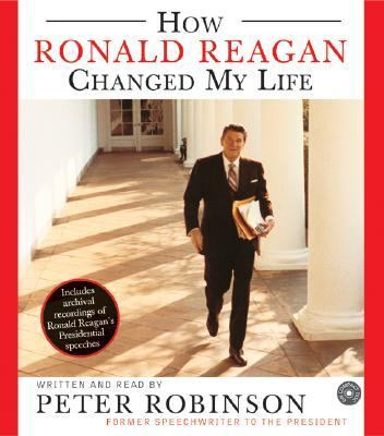 How Ronald Reagan Changed My Life CD: How Ronald Reagan Changed My Life CD