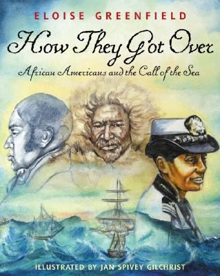 How They Got Over: African Americans and the Call of the Sea