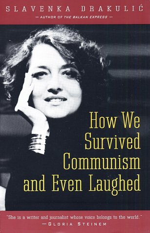 How We Survived Communism & Even Laughed 9780060975401