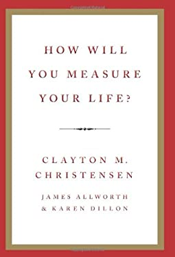 How Will You Measure Your Life? 9780062102416