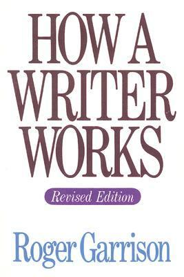 How a Writer Works