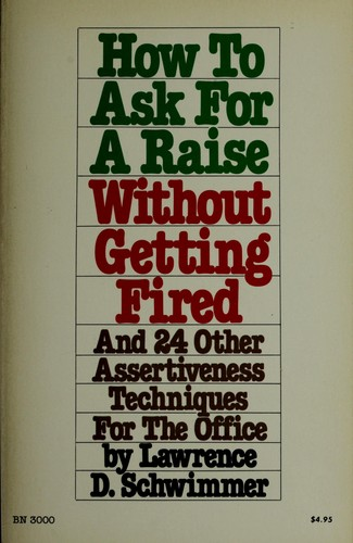 How to Ask for a Raise Without Getting Fired