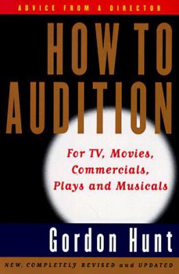 How to Audition: Second Edition