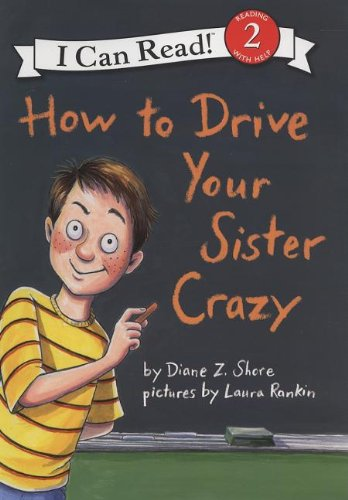 How to Drive Your Sister Crazy 9780060527624