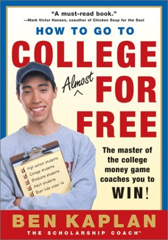 How to Go to College Almost for Free, Updated 9780060937652