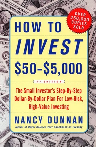 How to Invest $50-$5,000: The Small Investor's Step-By-Step Dollar-By-Dollar Plan for Low Risk, High-Value Investing