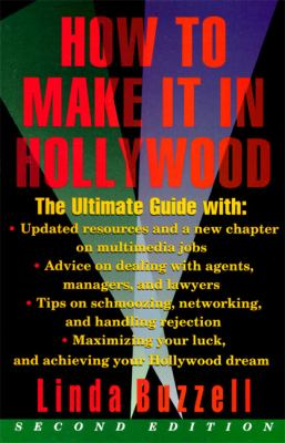 How to Make It in Hollywood: Second Edition 9780062732439