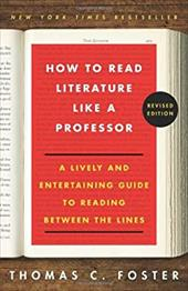 ISBN 9780062301673 product image for How to Read Literature Like a Professor Revised: A Lively and Entertaining Guide | upcitemdb.com