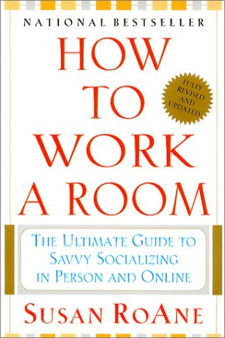 How to Work a Room, Fully Revised and Updated