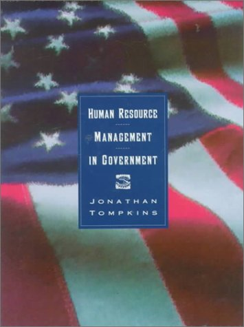 Human Resource Management in Government: Hitting the Ground Running
