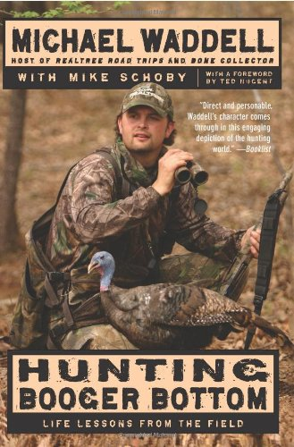 Hunting Booger Bottom: Life Lessons from the Field 9780061733543