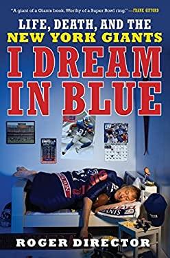 I Dream in Blue