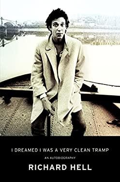 I Dreamed I Was a Very Clean Tramp: A Memoir 9780062190833