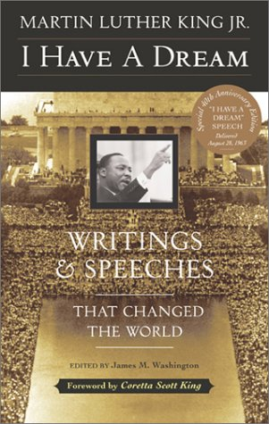 I Have a Dream - 40th Anniversary Edition: Writings and Speeches That Changed the World 9780062505521