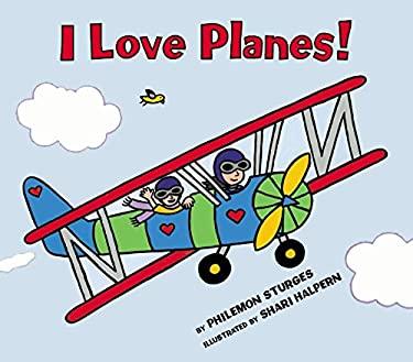 I Love Planes! 9780060288983