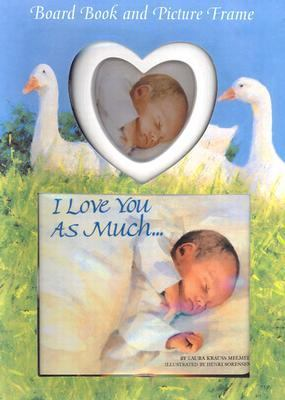 I Love You as Much... Board Book and Picture Frame [With Picture Frame]