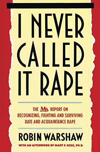I Never Called It Rape