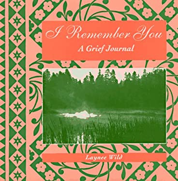 I Remember You: A Grief Journal
