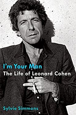 I'm Your Man: The Life of Leonard Cohen 9780061994982