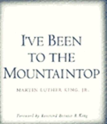 I've Been to the Mountaintop