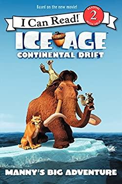 Continental Drift : Manny's Big Adventure