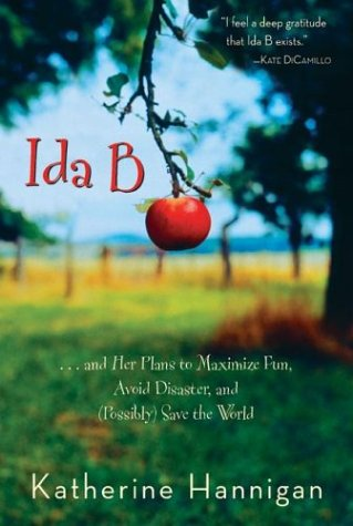 Ida B: And Her Plans to Maximize Fun, Avoid Disaster, and (Possibly) Save the World 9780060730246