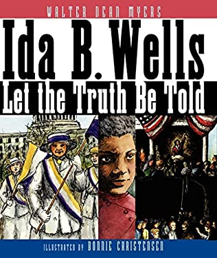 Ida B. Wells: Let the Truth Be Told