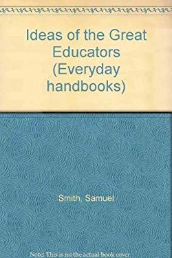 Ideas of the Great Educators
