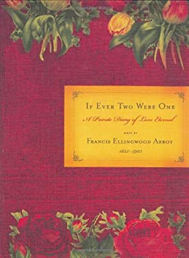 If Ever Two Were One: A Private Diary of Love Eternal