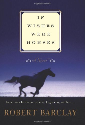If Wishes Were Horses 9780061966880