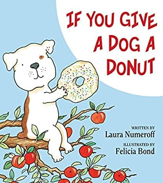 If You Give a Dog a Donut 9780060266837