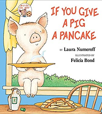 If You Give a Pig a Pancake 9780060266875