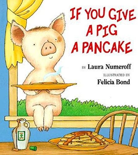 If You Give a Pig a Pancake Big Book