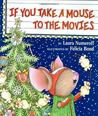 If You Take a Mouse to the Movies 9780060278687