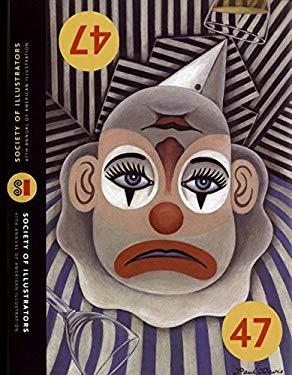 Illustrators 47: The 47th Annual of American Illustration