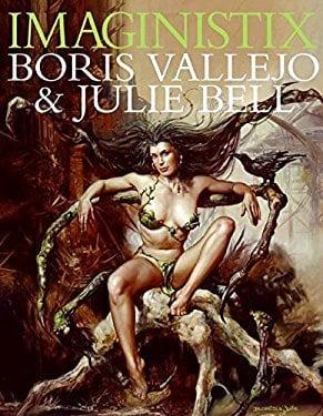 Imaginistix: The Art of Boris Vallejo and Julie Bell 9780061138461
