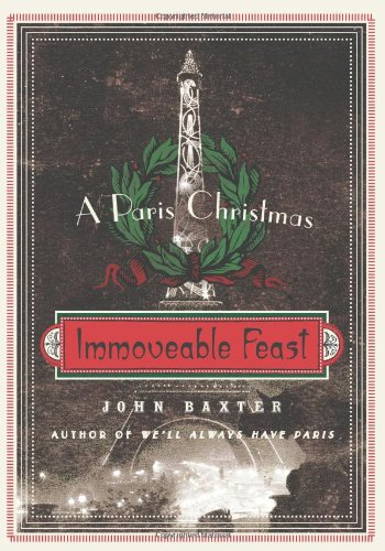 Immoveable Feast: A Paris Christmas 9780061562334