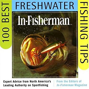 In-Fisherman 100 Best Freshwater Fishing Tips