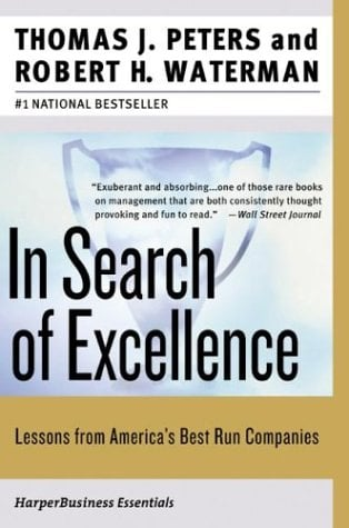 In Search of Excellence: Lessons from America's Best-Run Companies 9780060548780