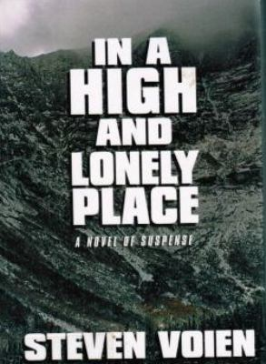 In a High and Lonely Place