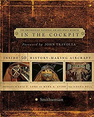 In the Cockpit: Inside 50 History-Making Aircraft 9780061143816