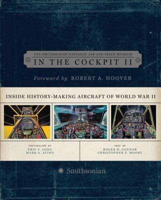 In the Cockpit 2: Inside History-Making Aircraft of World War II 9780061684340